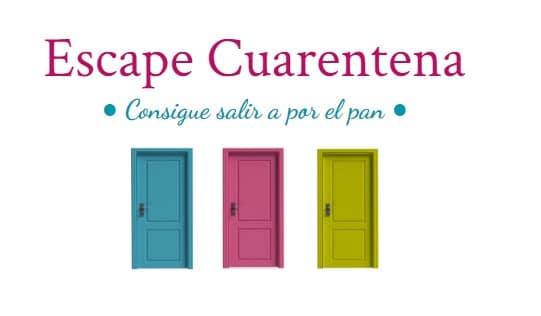 escape cuarentena
